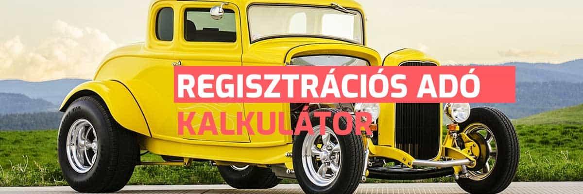 Regisztrációs adó kalkulátor